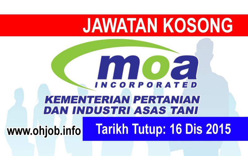 Jawatan Kerja Kosong Kementerian Pertanian dan Industri Asas Tani Malaysia (MOA) logo www.ohjob.info disember 2015