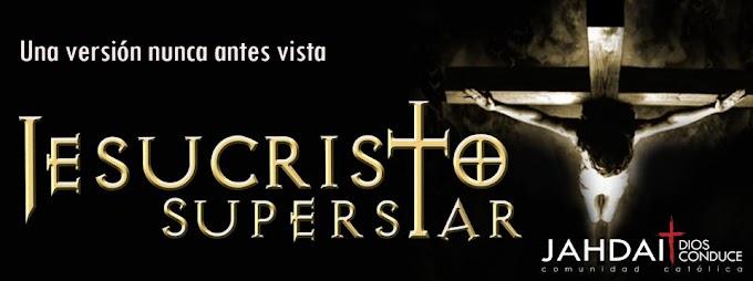 Jesucristo SuperStar en Arequipa ( 05 y 06 de abril)