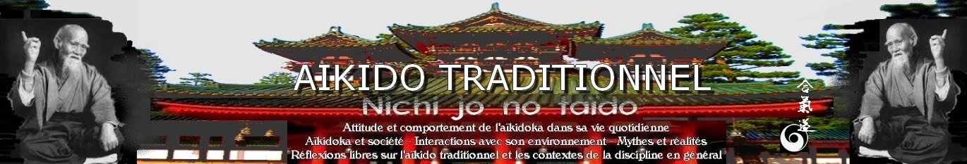 Aikido Traditionnel et vie quotidienne - Nichi jo no taïdo