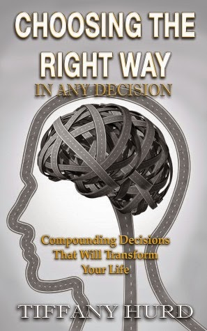 http://www.amazon.com/Choosing-Right-Way-Any-Decision-ebook/dp/B00KYJI3RY