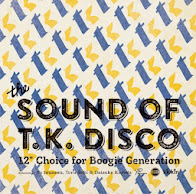 "V.A. / THE SOUND OF T.K. DISCO ~12"" Choice For Boogie Generation~"