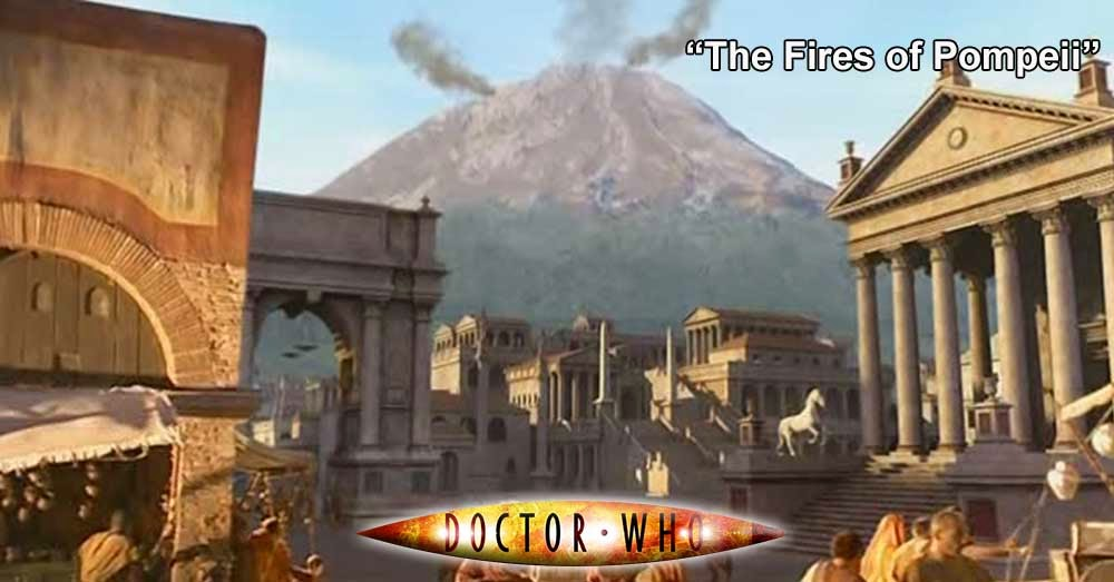 Doctor Who 190: The Fires of Pompeii