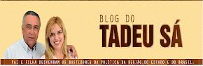 BLOG DE TADEU SÁ