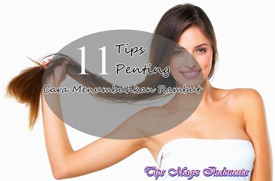 11 tips cara menumbuhkan rambut