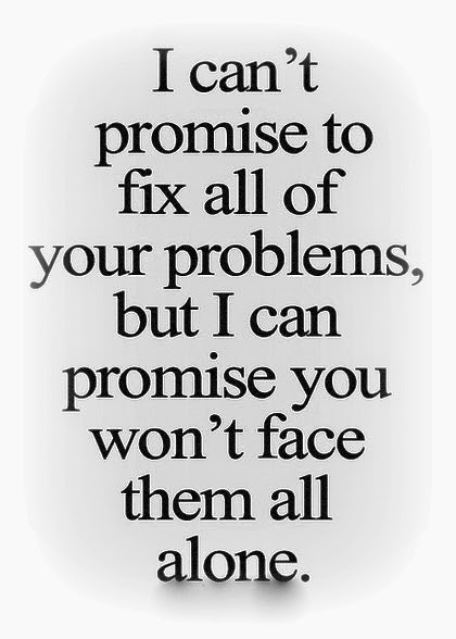 I Promise Quotes Awesome Share Top Quotes I Can't Promise To Fix All Of Your Problems But