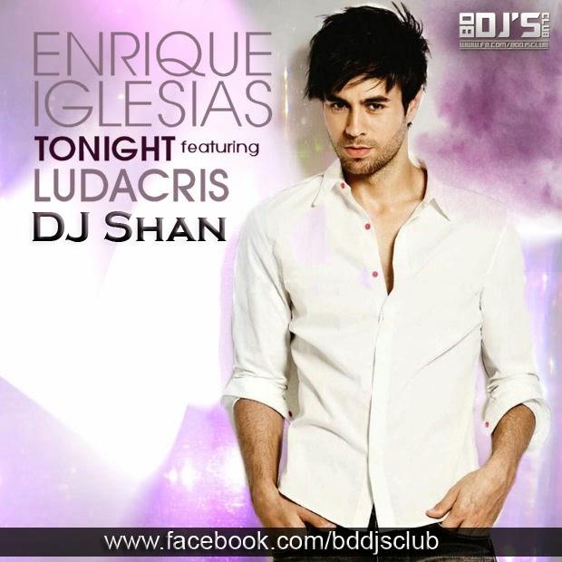 Remixes Enrique Iglesias Tonight (I m F king You) (feat Ludacris)