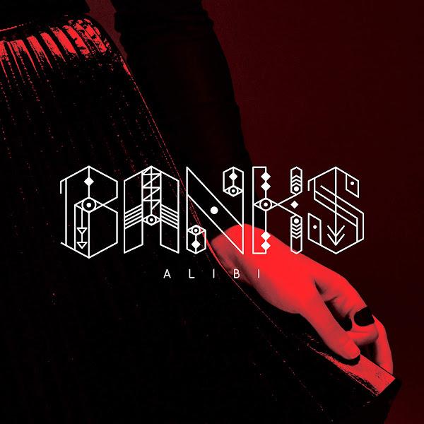 Banks - Alibi - Single Cover