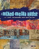 The Mixed Media Artist - coming October, 2013