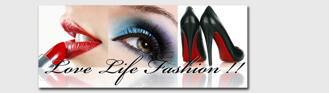 love! life! fashion!