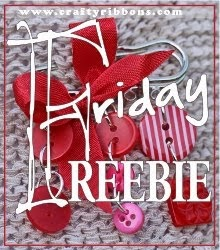 Free ribbons or buttons every Friday.......