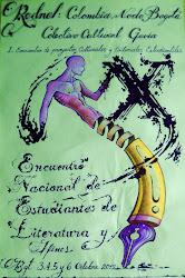 X ENEL (Décimo Encuentro Nacional de Estudiantes de Literatura y Afines) Bogotá.