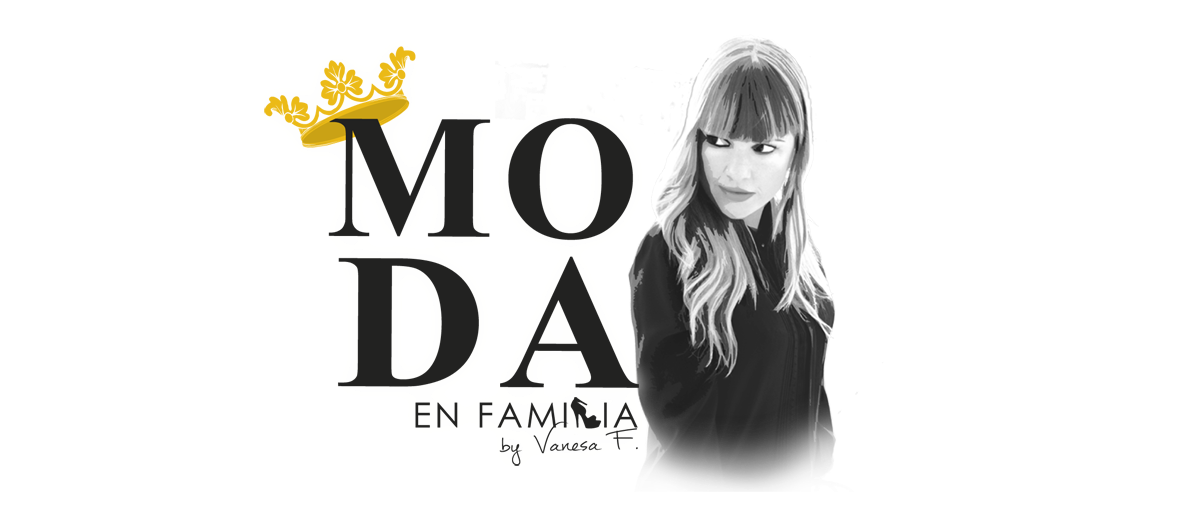 MODA EN FAMILIA