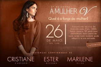 "26 DE MAIO -  PALESTRA  "" A MULHER V"""
