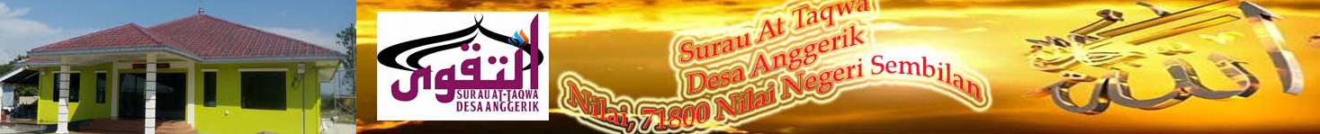 SURAU AT TAQWA DESA ANGGERIK (SATDA)