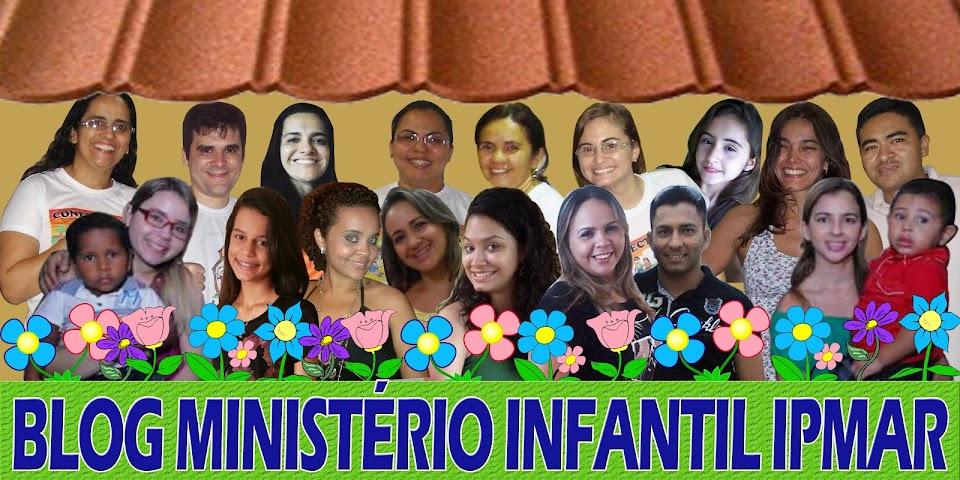 BLOG MINISTÉRIO INFANTIL IPMAR