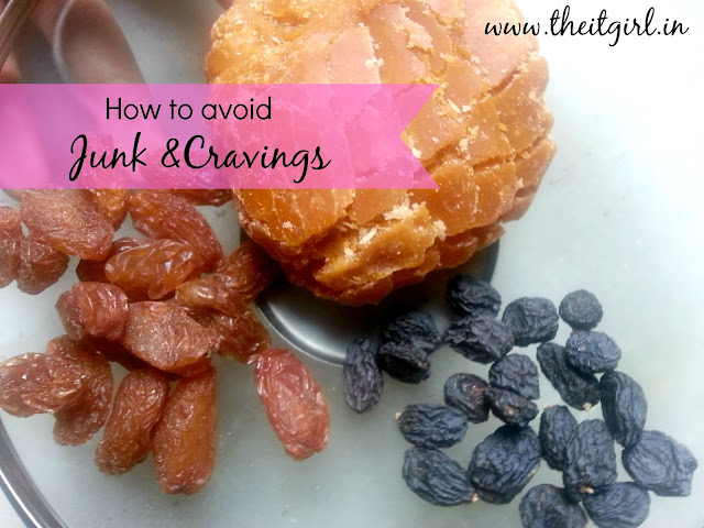 How to avoid junk and Cravings (theitgirl.in)