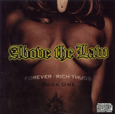 Above The Law – Forever Rich Thugs: Book One (CD) (1999) (FLAC + 320 kbps)
