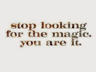 You are the Magic!