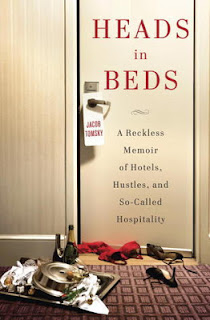 Heads in Beds, Jacob Tomsky, hotels, nonfiction