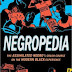 Negropedia the assimilated Negros Crash Course on the Modern Black Experience by Patrice Evans