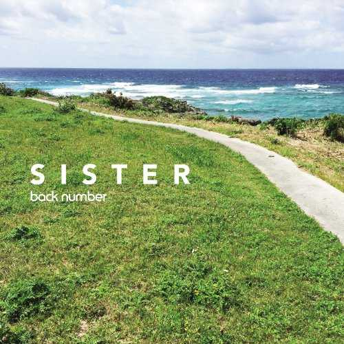 [Single] back number – SISTER (2015.05.27/MP3/RAR)