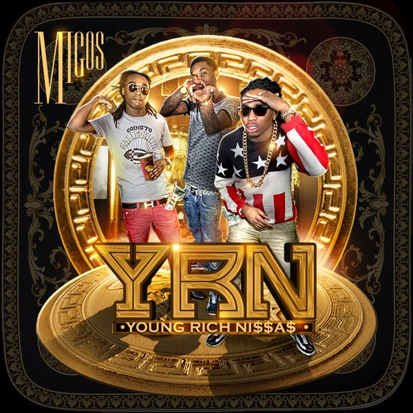 Migos - Young Rich N*ggas  Cover