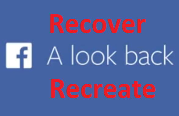 Recover Facebook Look Back