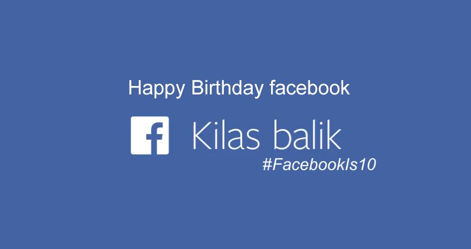 A Look Back - Melihat Kilas balik - Facebook Bagikan Video Unik Tiap Penggunanya