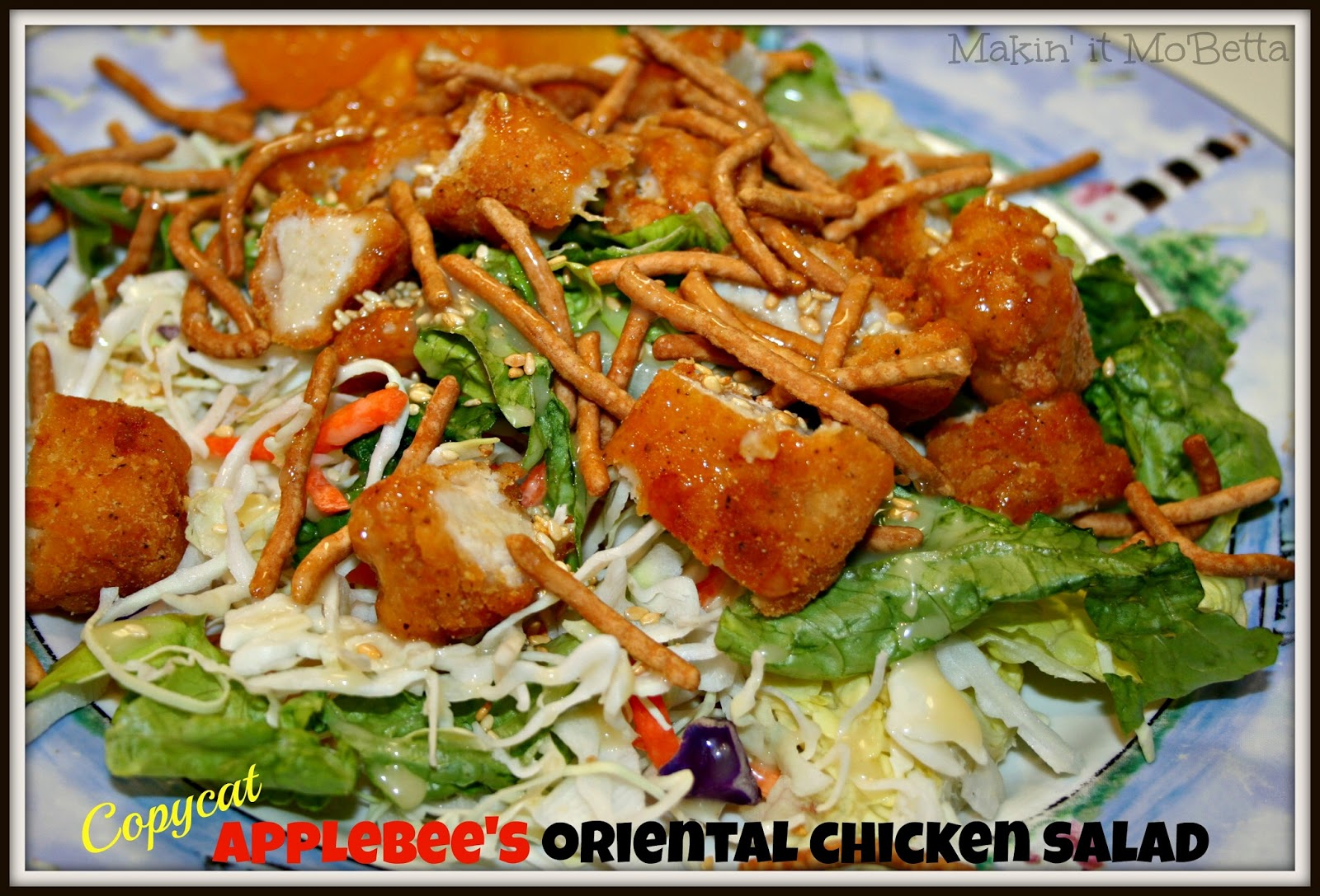 Makin' it Mo' Betta: Copycat Applebee's Oriental Chicken Salad