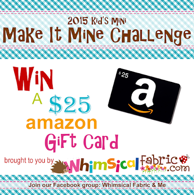 http://whimsicalfabricblog.blogspot.com/2015/11/2015-kids-mini-make-it-mine-challenge.html
