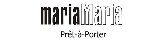 MARIA MARIA PRÊT-À-PORTER