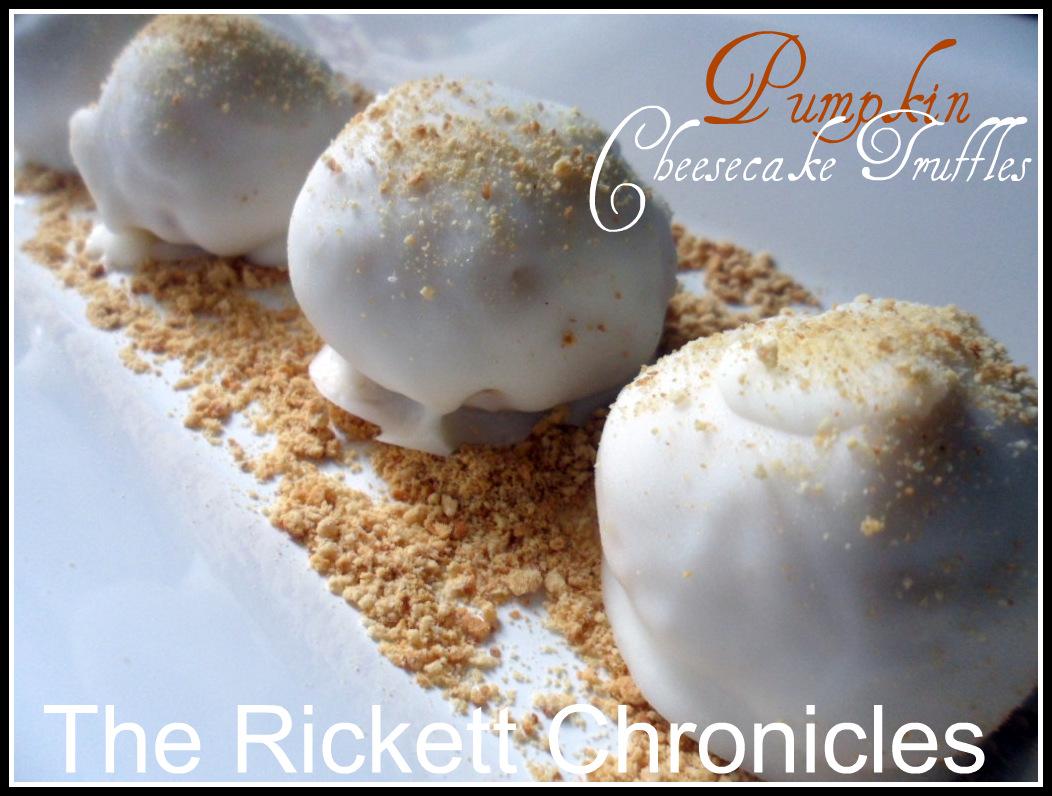 The Rickett Chronicles: Recipe: Pumpkin Cheesecake Truffles