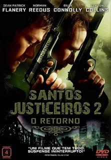 Santos Justiceiros 2: O Retorno – Dublado