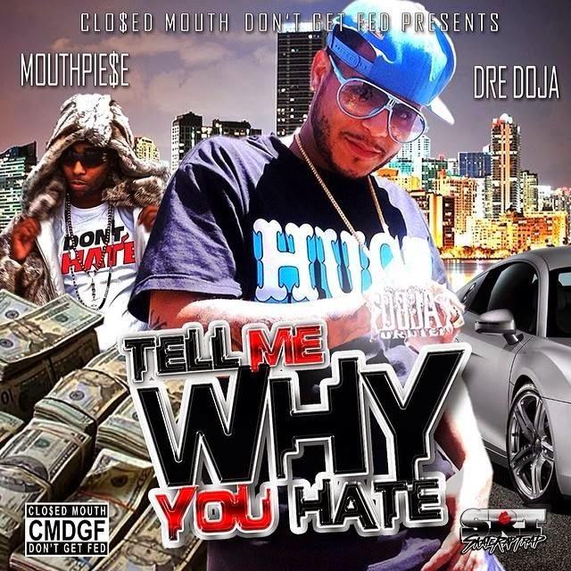 Dre Doja - Tell Me Why You Hate