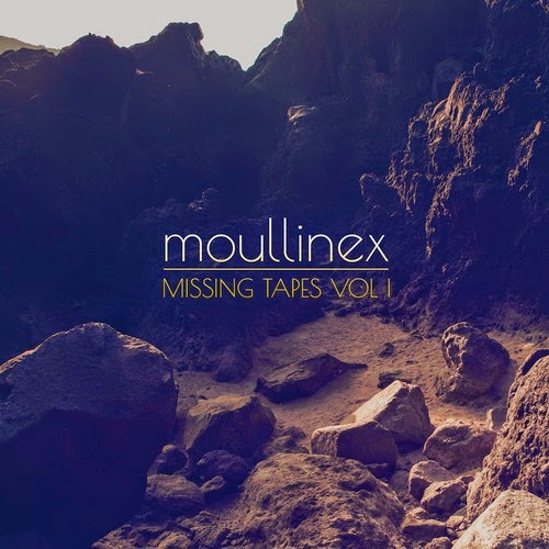 Moullinex - Missing Tapes Vol I