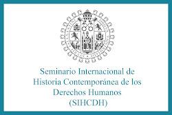 Seminario Internacional de Historia Contemporánea de los Derechos Humanos (SIHCDH)