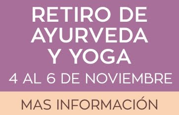 RETIRO DE AYURVEDA Y YOGA
