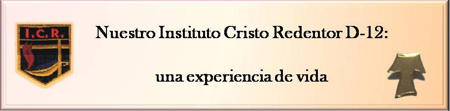 Instituto Cristo Redentor D-12 - Paran: una experiencia de vida