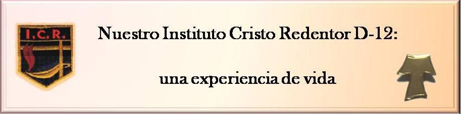 Instituto Cristo Redentor D-12 - Paraná: una experiencia de vida