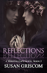 Reflections, Whisper Cape Book 2