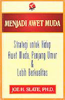 toko buku rahma: buku MENJADI AWET MUDA, pengarang joe h. slate, penerbit raja grafindo persada