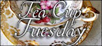 Terri's TeaCup Tuesday ~