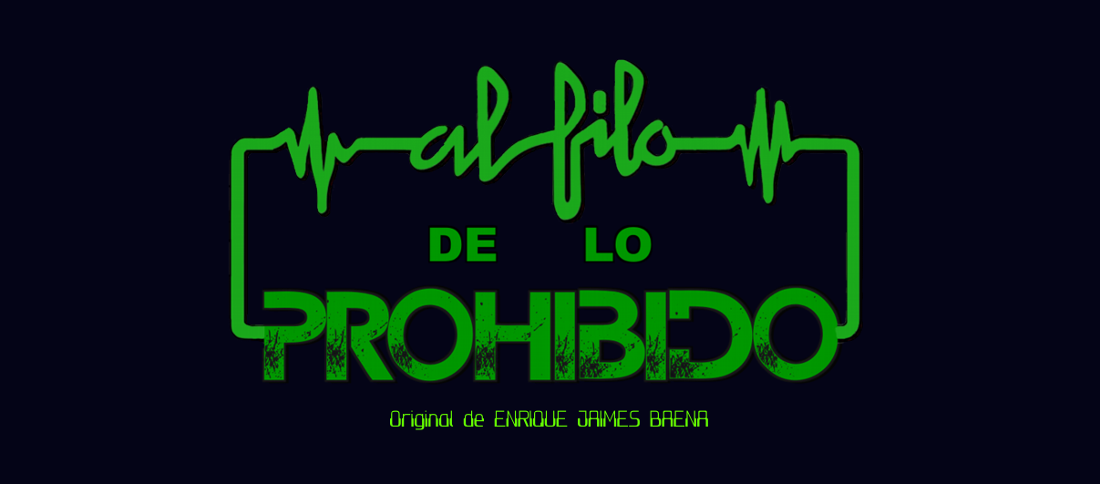 AL FILO DE LO PROHIBIDO