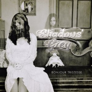 Shadows' Grey - Bonjour Tristesse 2011 (Free Mp3 Download-Album-Tracklist-Sample)