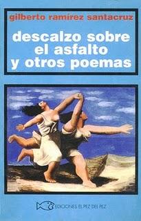 Descalzo sobre el asfalto y otros poemas
