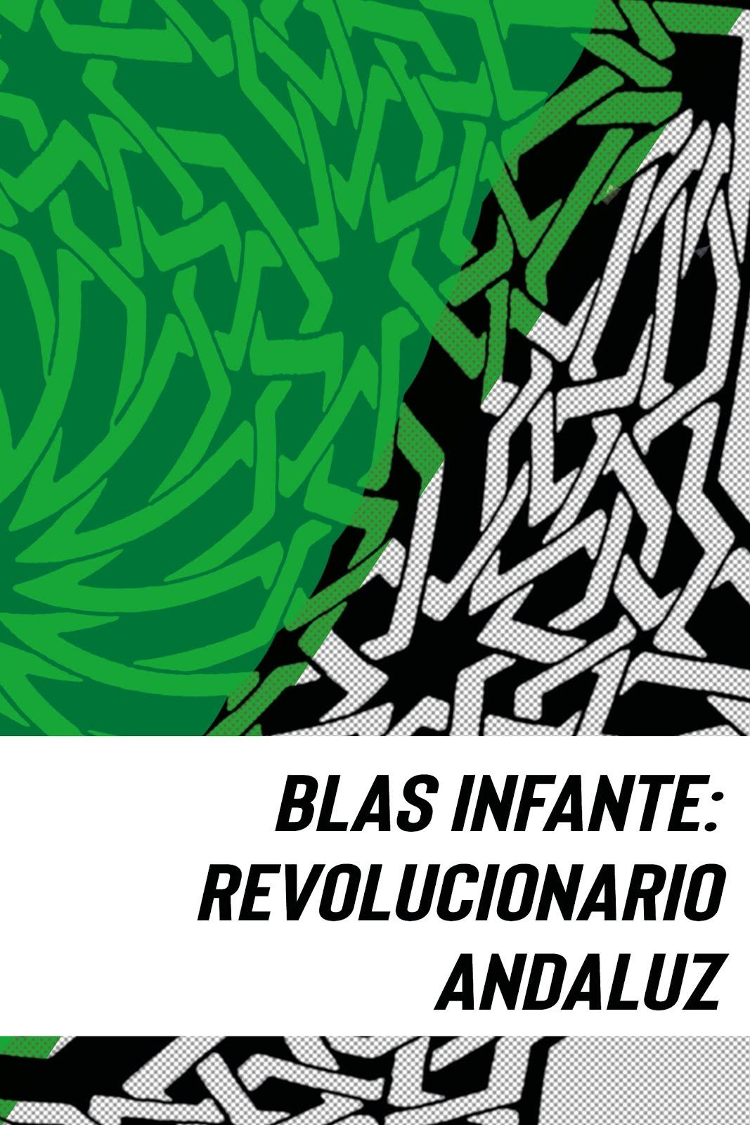 """Libro """"Blas Infante: revolucionario andaluz"""""""