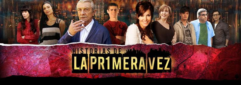 HISTORIAS DE LA PRIMERA VEZ - Unitario por América TV.
