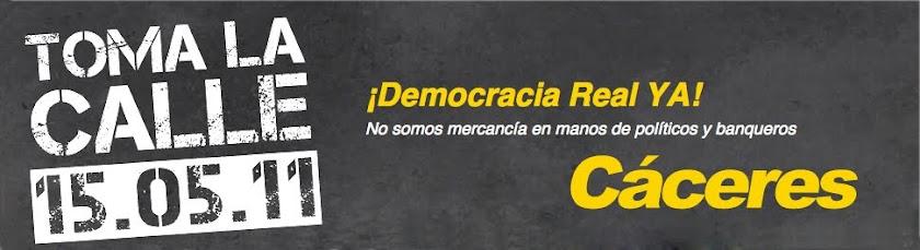 DEMOCRACIA REAL YA! CÁCERES