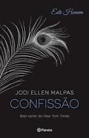 "Passatempo com a Editora Planeta - ""Confissão"" de Jodi Ellen Malpas"