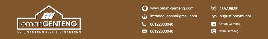 Genteng Morando | Genteng Tanah Liat | Genteng Kodok | Genteng Sirap | Genteng Sokka | Genteng Pres